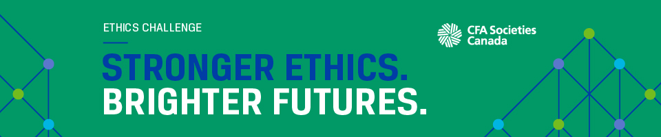 CFA Societies Canada Ethics Challenge